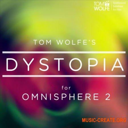 Tom Wolfe Dystopia (Omnisphere 2)