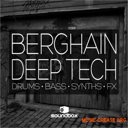 Soundbox Berghain Deep Tech (WAV) - сэмплы Tech House