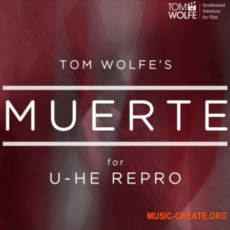 Tom Wolfe Muerte (U-he Repro presets)