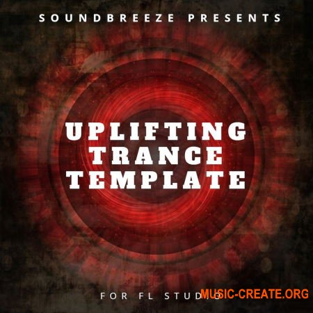 Soundbreeze Uplifting Trance Template (FL Studio Sylenth1 Spire)