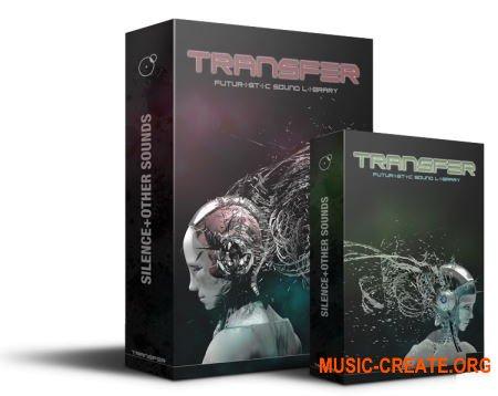 Silence and OtherSounds Transfer Sound Pro (KONTAKT) - библиотека звуковых эффектов