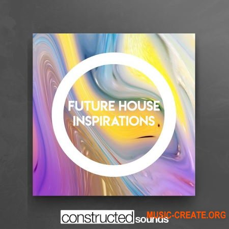 Constructed Sounds Future House Inspirations (WAV MIDI) - сэмплы Future House