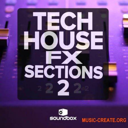 Soundbox Tech House Fx Sections 2 (WAV) - звуковые эффекты