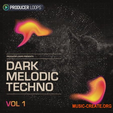 Producer Loops Dark Melodic Techno Vol 1 (WAV) - сэмплы Techno