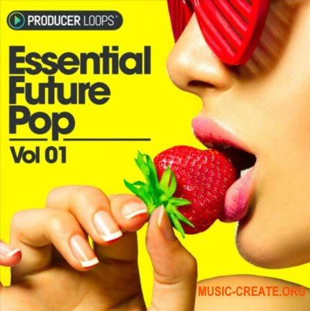 Producer Loops Essential Future Pop Vol 1 (MULTiFORMAT) - сэмплы Future Pop