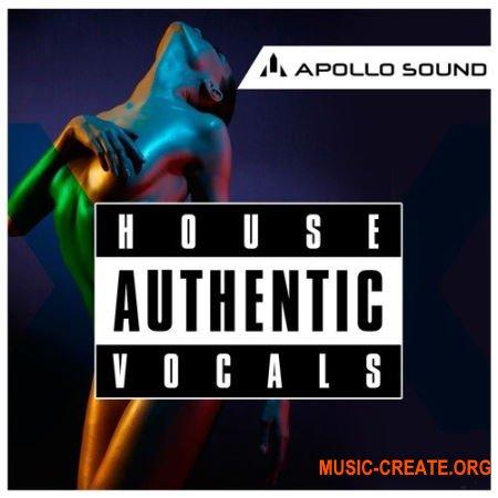 Apollo Sound Authentic House Vocals (MULTiFORMAT) -  вокальные сэмплы