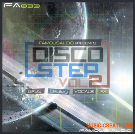 Famous Audio Discostep Vol. 2 (WAV) - сэмплы Discostep
