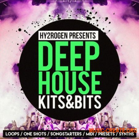 HY2ROGEN Deep House Kits and Bits (MULTiFORMAT) - сэмплы Deep House