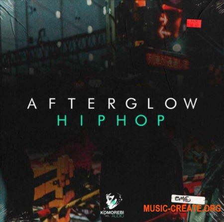 Komorebi Audio Afterglow Hip Hop (WAV) - сэмплы Hip Hop