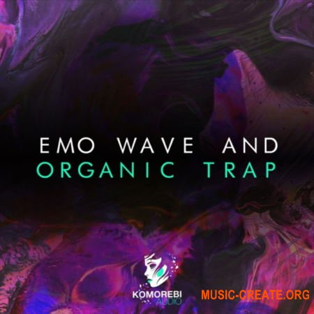 Komorebi Audio Emo Wave And Organic Trap (WAV) - сэмплы Ambient Trap, Ethereal Chill