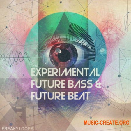 Freaky Loops Experimental Future Bass and Future Beat (WAV) - сэмплы Future Bass