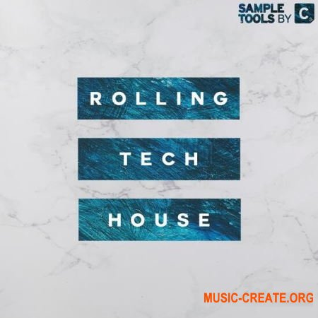 Sample Tools by Cr2 Rolling Tech House (MULTiFORMAT) - сэмплы Tech House
