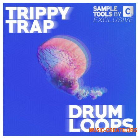 Sample Tools by Cr2 Trippy Trap Drum Loops (MULTiFORMAT) - сэмплы Trap