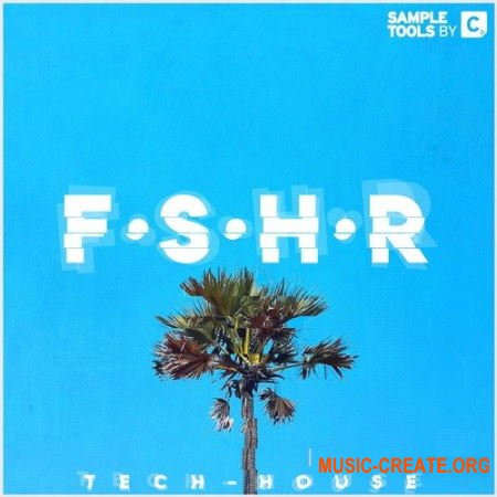 Sample Tools By Cr2 F.S.H.R (WAV MiDi) - сэмплы Tech House