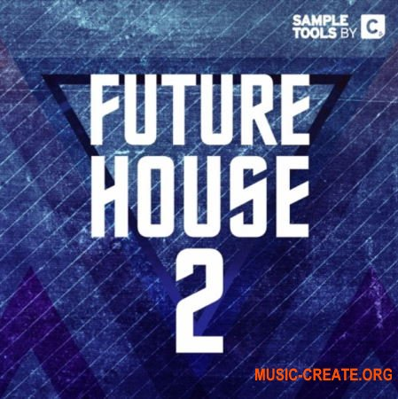 Sample Tools by Cr2 Future House 2 (WAV MiDi SYLENTH1 SPiRE SERUM) - сэмплы Future House