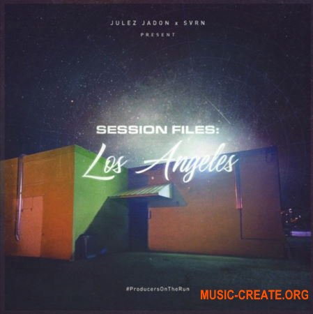 Julez Jadon Session Files Los Angeles (WAV) - сэмплы Modern Trap, R&B, Pop