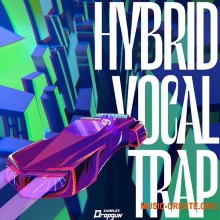 Dropgun Samples Hybrid Vocal Trap (WAV) - вокальные сэмплы, Trap