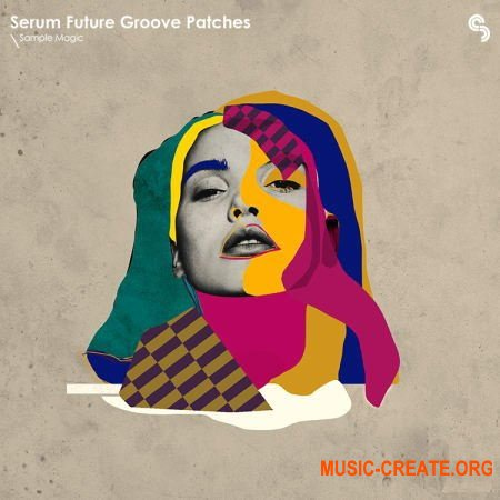 Sample Magic Serum Future Groove Patches (SERUM)