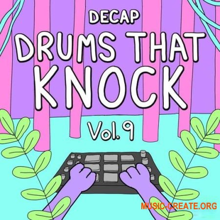 DECAP Drums That Knock Vol. 9 (WAV MiDi) - драм сэмплы