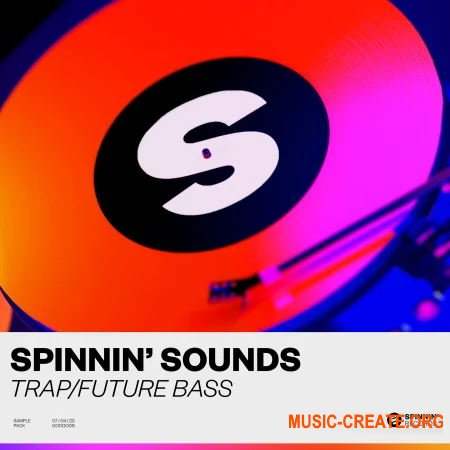 Spinnin Sounds Trap Future Bass Sample Pack (MULTiFORMAT) - сэмплы Trap, Future Bass