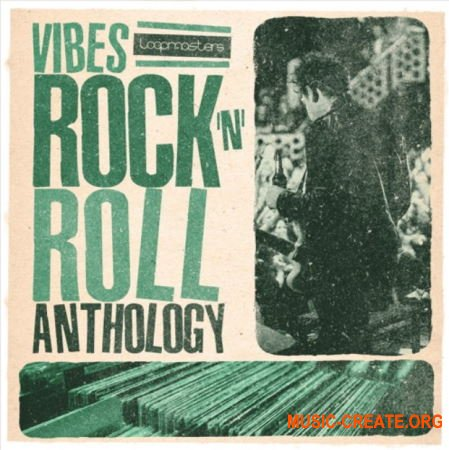 Loopmasters VIBES Vol 6 Rock and Roll Anthology (WAV REX) - сэмплы Rock 'n' Roll