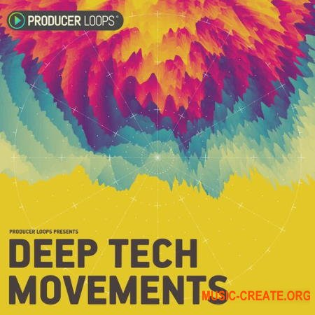 Producer Loops Deep Tech Movements (MULTiFORMAT) - сэмплы Techno