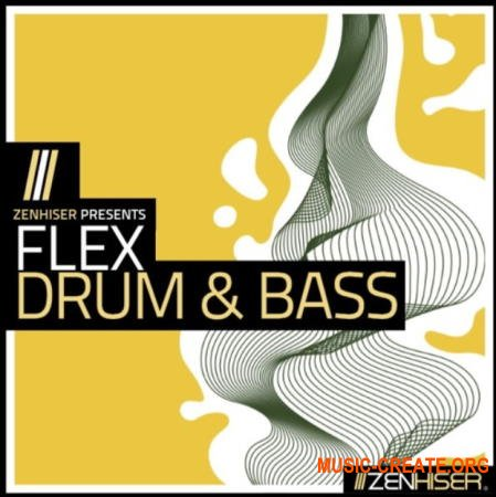 Zenhiser Flex: Drum and Bass (MULTiFORMAT) - сэмплы Drum and Bass