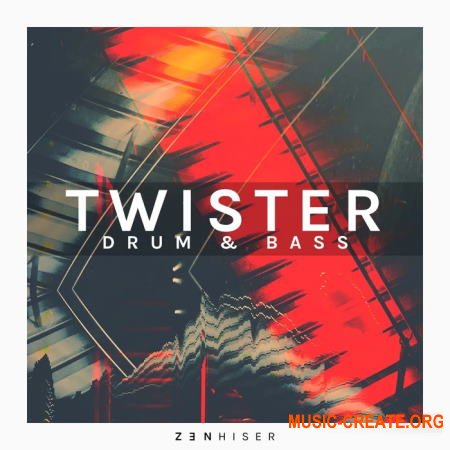 Zenhiser Twister Drum and Bass (MULTiFORMAT) - сэмплы Drum and Bass