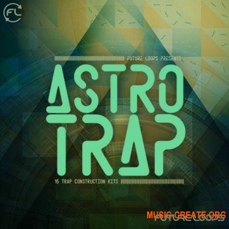Future Loops Astro Trap (WAV) - сэмплы Trap
