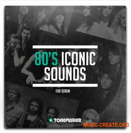 Tonepusher 80s Iconic Sounds (Serum presets)