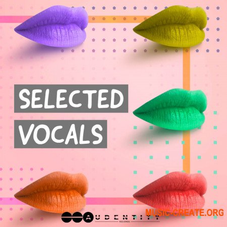 Audentity Records Selected Vocals (WAV) - вокальные сэмплы