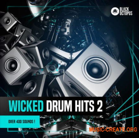 Black Octopus Sound Wicked Drum Hits 2 (WAV) - драм сэмплы, Dubstep