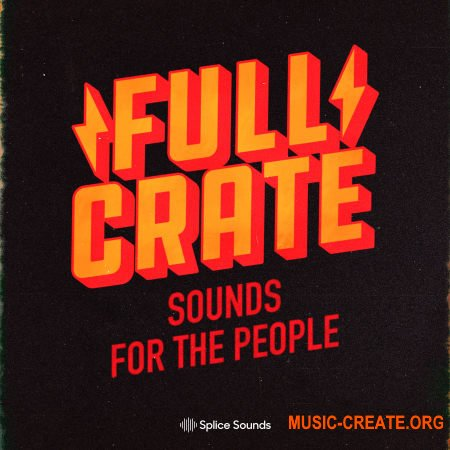 "Splice Sounds Full Crate ""Sounds for the People"" Sample Pack (WAV) - сэмплы Pop"