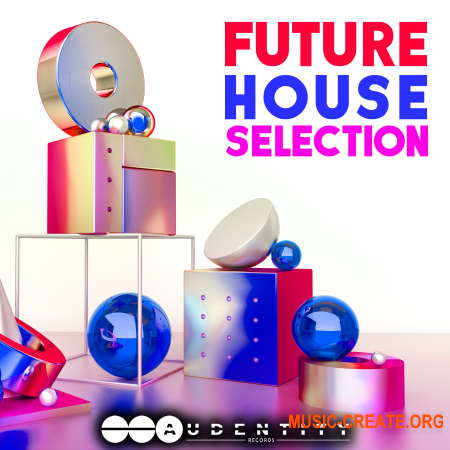 Audentity Records Future House Selection (WAV MIDI ANA2 SERUM SPIRE) - сэмплы Future House