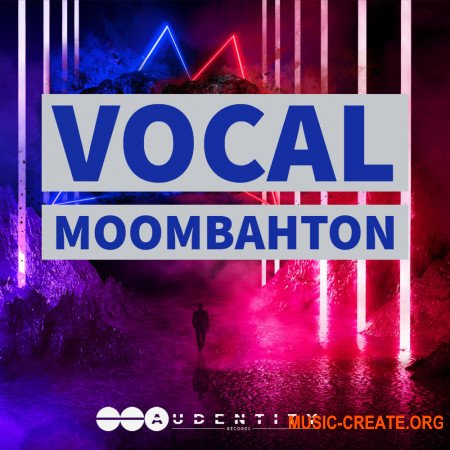 Audentity Records Vocal Moombahton (WAV, MIDI, SERUM, SYLENTH1, SPIRE) - сэмплы вокала