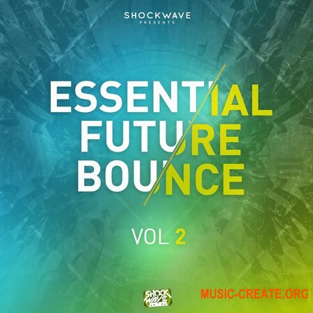 Shockwave Essential Future Bounce Vol 2