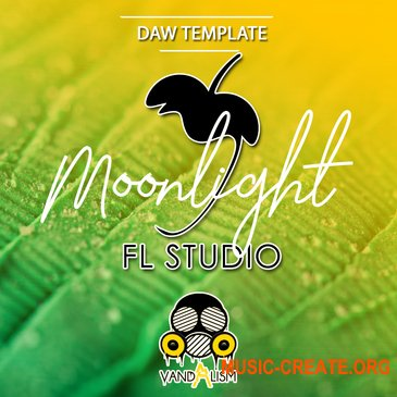 Vandalism FL Studio Moonlight (FL Studio проект)