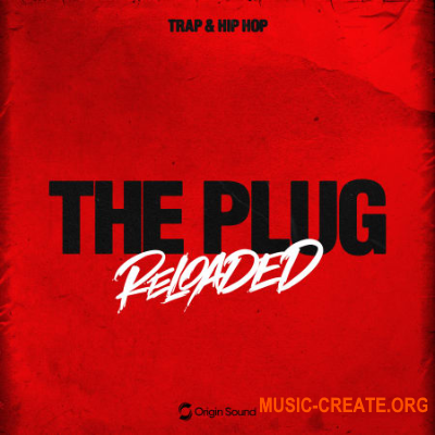 Origin Sound - THE PLUG RELOADED (WAV) - сэмплы Trap, Hip Hop