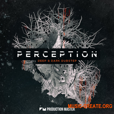 Production Master - Perception – Deep & Dark Dubstep (WAV) - сэмплы Dubstep