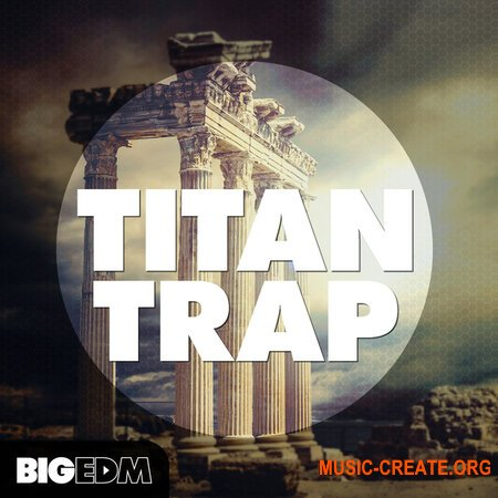 Big EDM Titan Trap