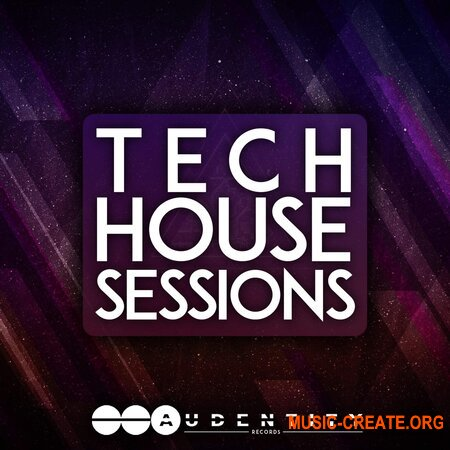 Audentity Records Tech House Sessions (WAV) - сэмплы Tech House