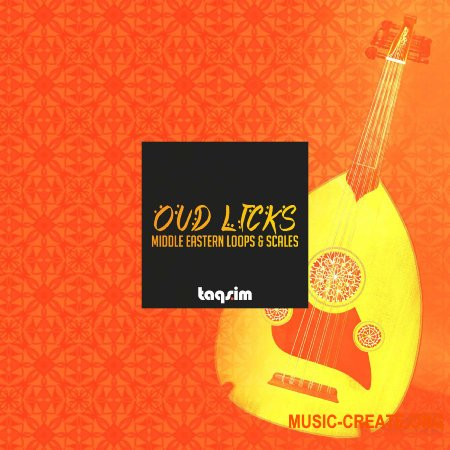 "TAQS.IM Oud Licks Middle Eastern Loops and Scales (WAV) - сэмплы восточных струнных ""Уд"""