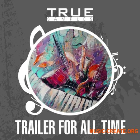 True Samples Trailer For All Time