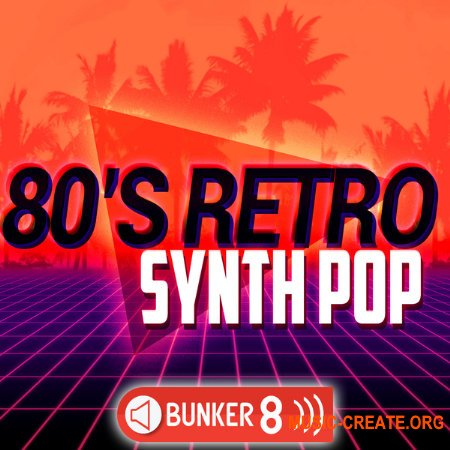 Bunker 8 Digital Labs 80s Retro Synth Pop
