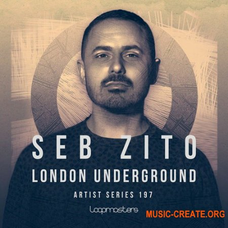 Loopmasters Seb Zito: London Underground