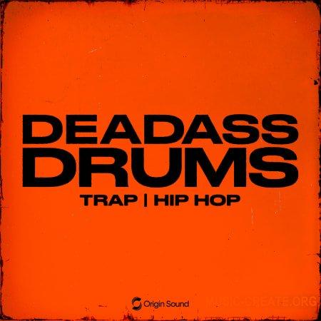 Origin Sound Deadass Drums WAV