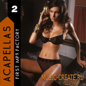 First MP3 Factory - Acapellas vol 2