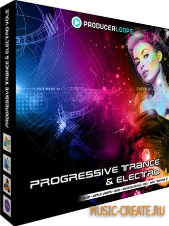 Progressive Trance & Electro VOL 2 от Producer Loops - сэмплы транс и электро