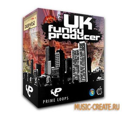 UK Funky Producer от Prime Loops - лупы и сэмплы Funky House