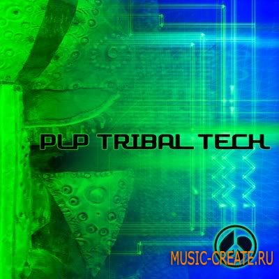 Tribal Tech от Peace Love Productions - сэмплы Tribal House и Techno